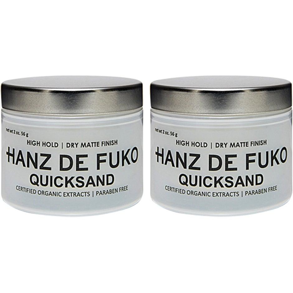 Quicksand Duo,  Hanz de Fuko Hårvård